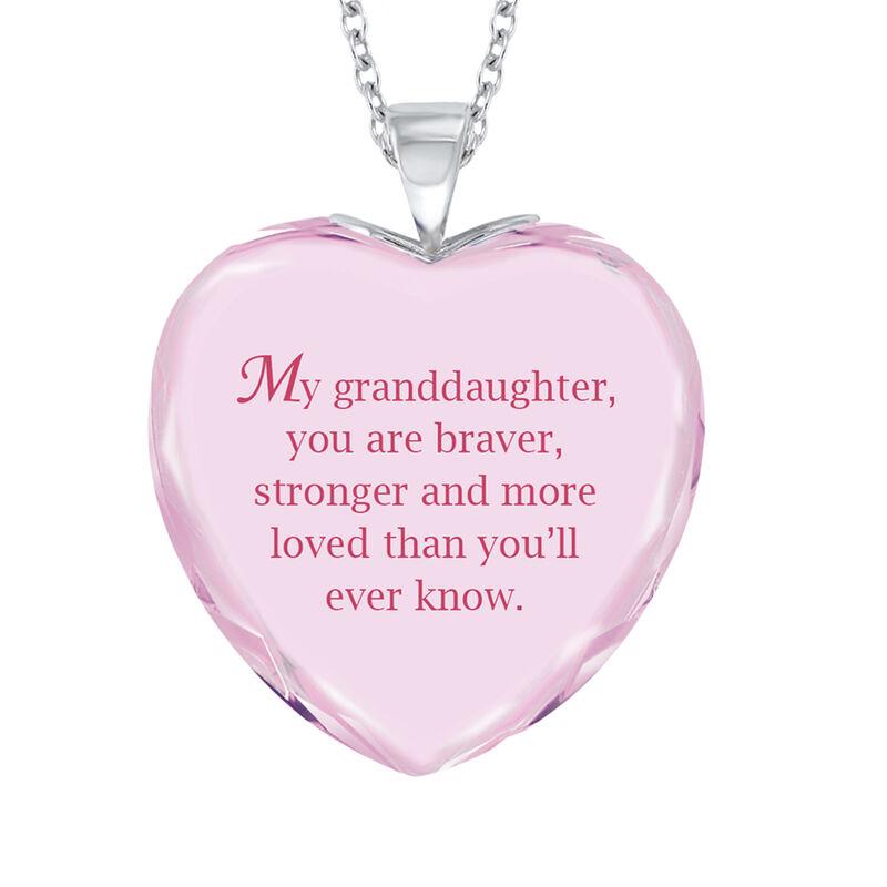 Brave Strong and Forever Loved Granddaughter Crystal Pendant 6964 0019 c back